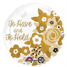 "To Have and To Hold 18"" Foil 