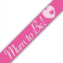 Mum to Be Baby Shower Pink Foil Banner | Decoration