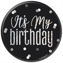 Black and Silver Holographic It's My Birthday Badge