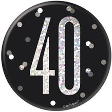 Black and Silver Holographic 40th Birthday Badge