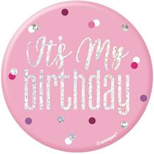 Pink and Silver Holographic It's My Birthday Badge