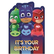 PJ Masks It's Your Birthday Greeting Card