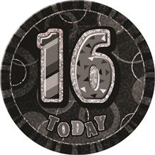Black and Silver Glitz Party 16th Birthday Badge