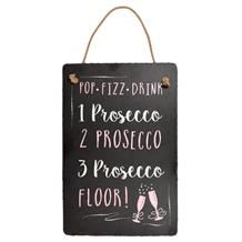 Prosecco Slate Decorative Hanging Plaque | Wall Decoration