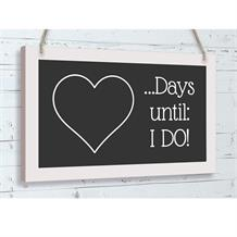 Wooden Black Board Days until I Do! | Wedding Countdown Hanging Decoration