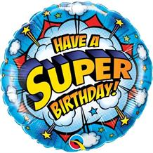 "Have a Super Birthday 18"" Foil 