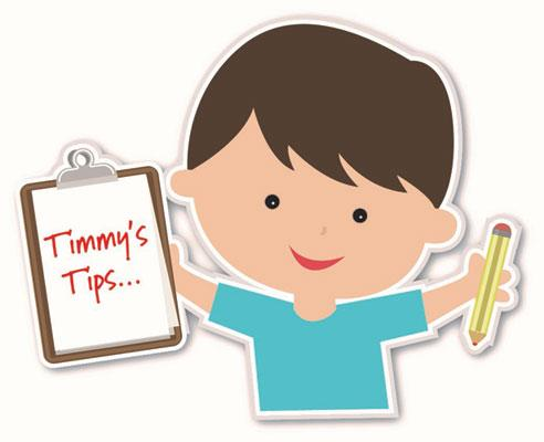 Timmy's Tips