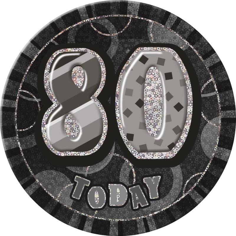 Black and Silver Glitz Party 80th Birthday Badge